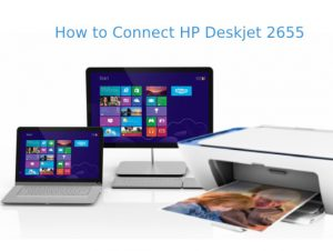 how-to-connect-hp-deskjet-2655