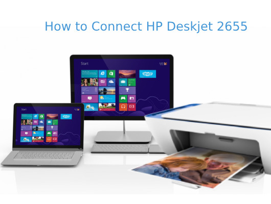 how to connect hp deskjet 2655?