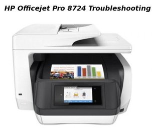 hp officejet pro 8724 troubleshooting