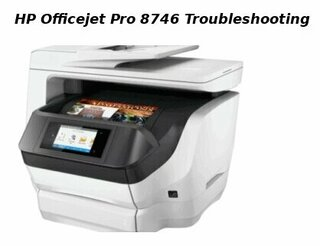 hp officejet pro 8746 troubleshooting